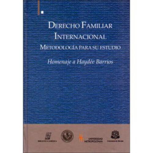 derecho familiar internacional: metodología para su estudio.
