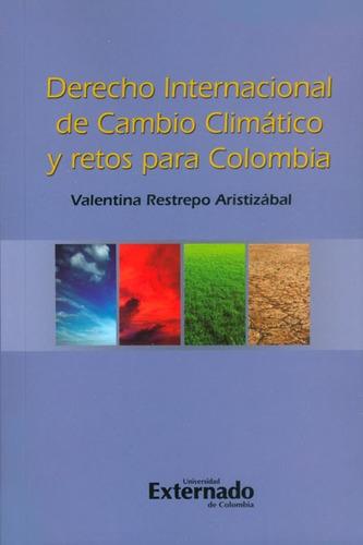 derecho internacional de cambio climático y retos para colom