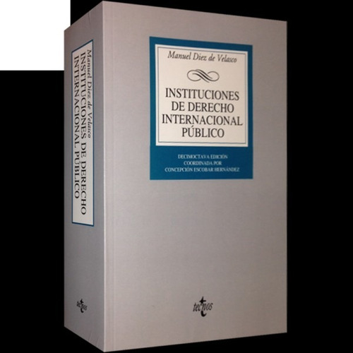 derecho internacional publico. diez de velasco  . 2013
