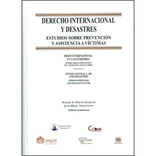 derecho internacional y desastres: estudios sobre prevención