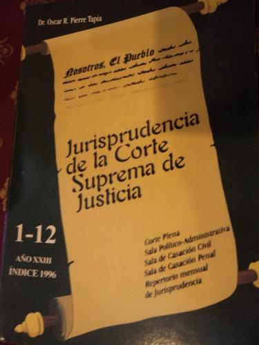 derecho jurisprudencia de la corte suprema de justicia
