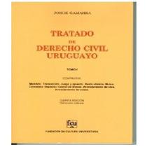 Gamarra 1 - Tratado De Derecho Civil Uruguayo - Mandato