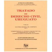 Gamarra 11 - Consentimiento - Tratado Derecho Civil Uruguayo