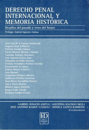 derecho penal internacional y memoria histórica. desafíos