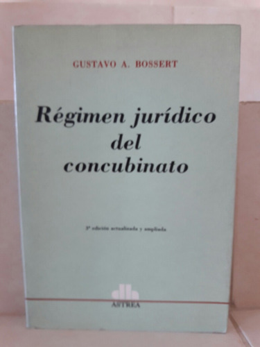 derecho. régimen jurídico del concubinato (r). bossert