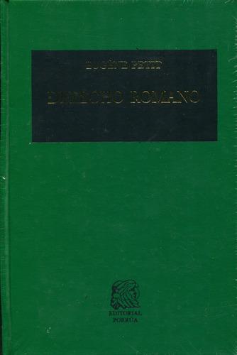 derecho romano - eugene petit / porrua