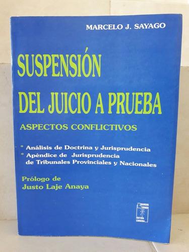 derecho. suspensión del juicio a prueba. sayago