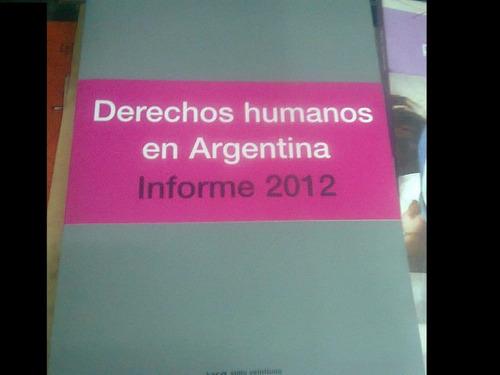 derechos humanos en argentina informe 2012