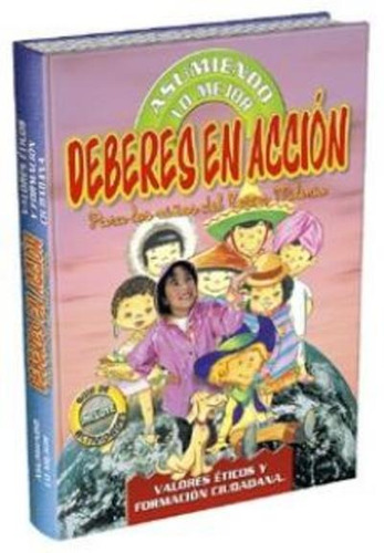derechos y deberes en acción asumiendo lo mejor - libros