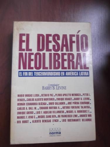 desafio neoliberal america latina barry b levine varios auto