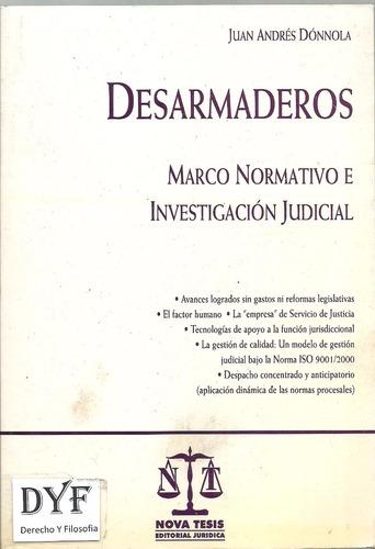 desarmaderos marco normativo investigacion - donnola - dyf