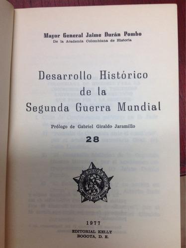desarrollo histórico de la segunda guerra mundialmundual