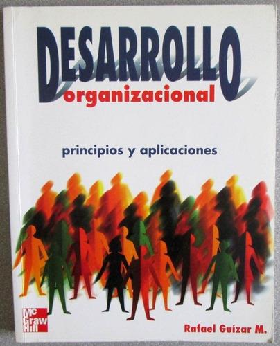 desarrollo organizacional - rafael guízar / mcgrawhill
