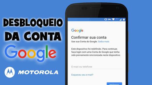 desbloqueio de conta google de smartphones de todo brasil.