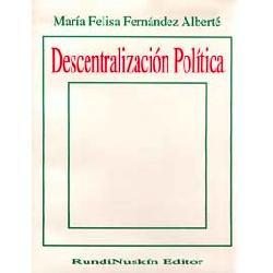 descentralización política. maría felisa fernández alberté
