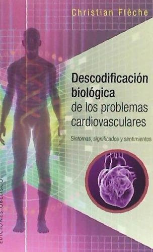 descodificación biológica problemas cardiovasculares(libro g