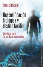descodificación biológica y destino familiar / obissier