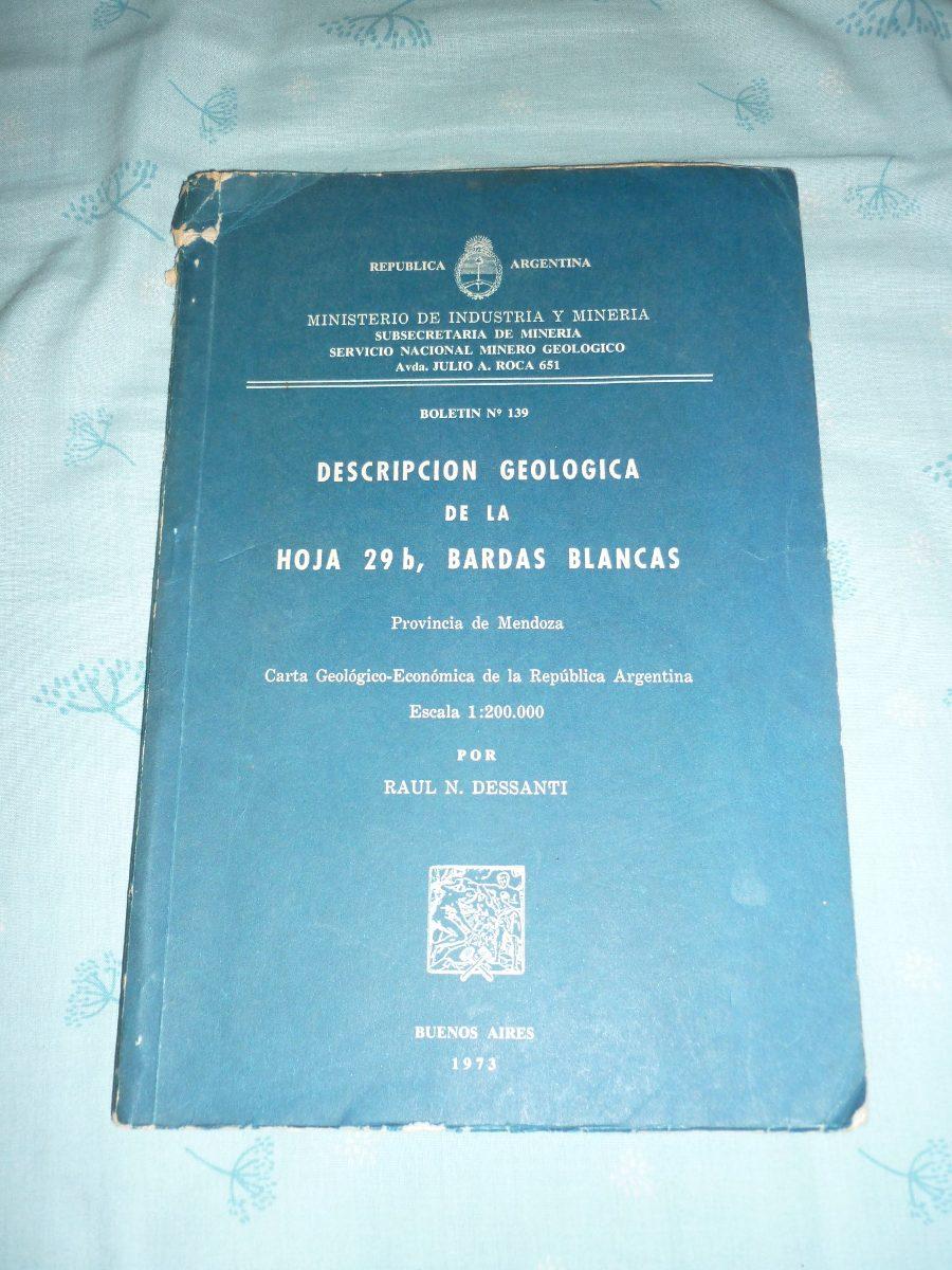 Descripcion Geologica Hoja 29 B Bardas Blancas Mendoza 1973 - $ 80 ...