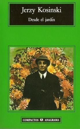 desde el jardin   jerzy kosinski   novela