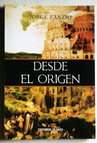 desde el origen (poemas) / jorge zanzio