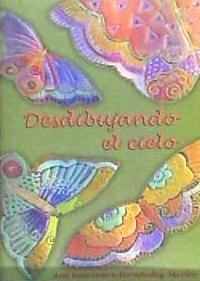 desdibujando el cielo(libro poesía)