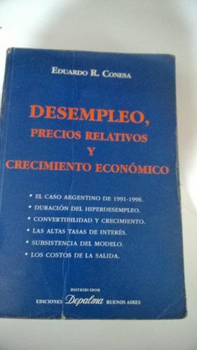 desempleo, precios relativos y crecimiento económico conesa