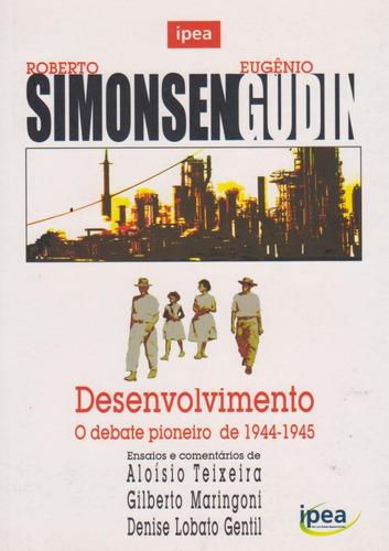 desenvolvimento o debate pioneiro de 1944-1945