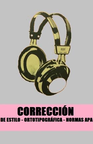 desgrabaciones, correcciones y transcripciones