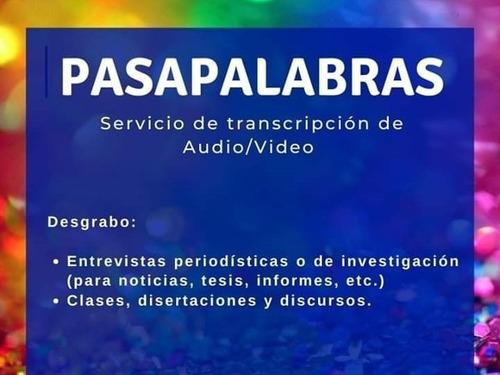 desgrabaciones - transcripciones de audios/videos a textos