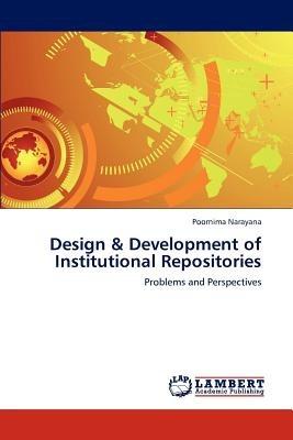 design & development of institutional repositor envío gratis