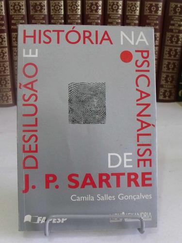 desilusão e história na psicologia - j. p. sartre