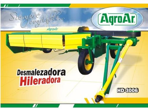 desmalezadora de arrastre hileradora agroar hd 3006