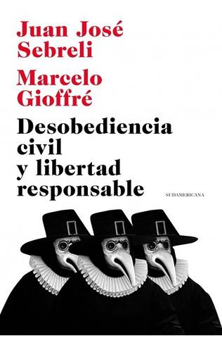 desobediencia civil y libertad responsable - josé sebreli