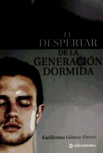 despertar de la generacion dormida, el(libro )