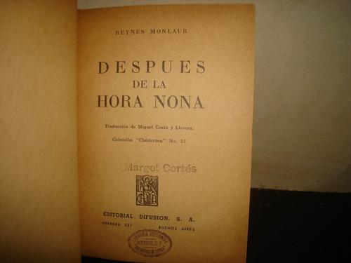 después de la hora nona - reynes monlaur - 1946
