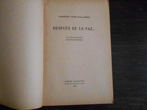 después de la paz.. las relaciones chileno-bolivianas.