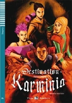 destination karminia - stage 3 - hub teen eli readers r9
