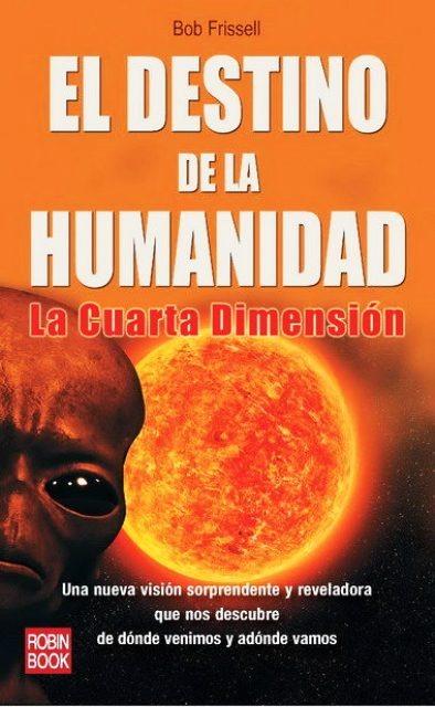 Destino De La Humanidad . La Cuarta Dimension - $ 399,30 en Mercado ...