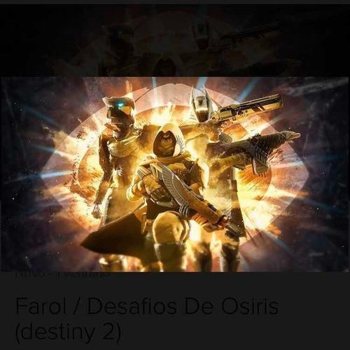 destiny 2 - desafio de osiris - 3x farol (passagem perfeita)