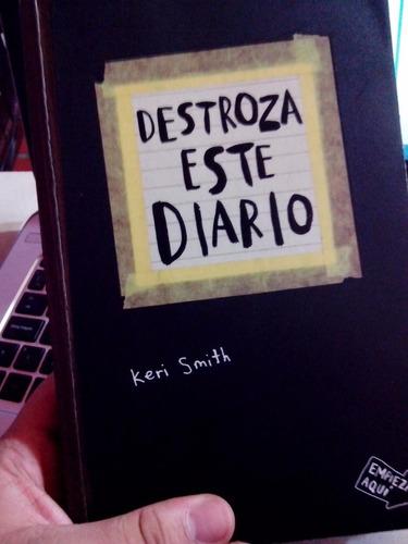 destroza este diario libro keri smith libro fisico