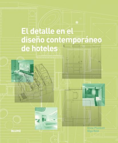 detalle en el diseño contemporaneo de hoteles el de plunkett