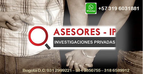 detectives privados colombia  whatsapp +57 3196031881