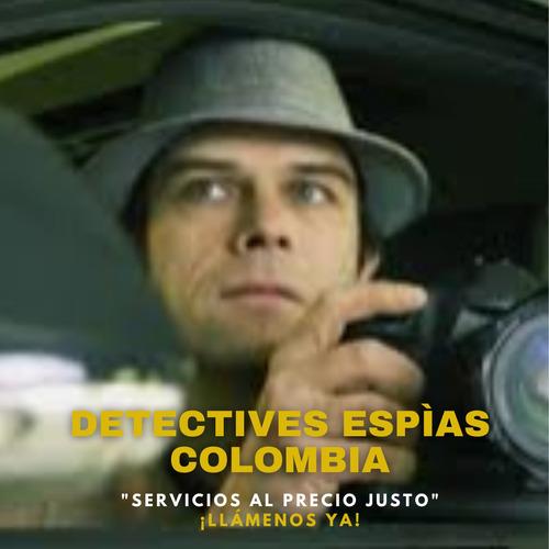 detectives privados en toda colombia económicos