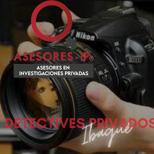 detectives privados ibagué - tolima colombia