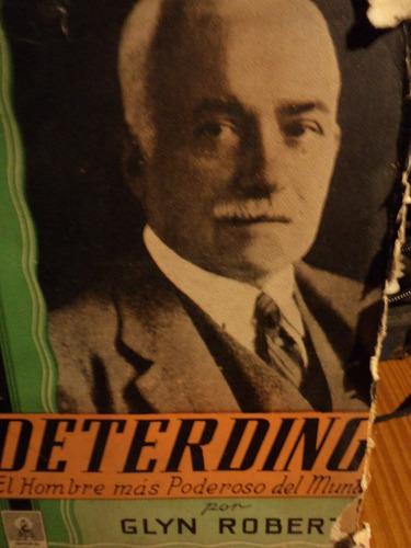 deterding-hombre mas poderoso del mundo-glyn robert by thx77