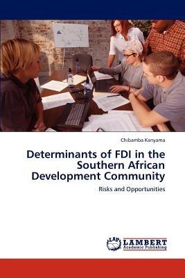 determinants of fdi in the southern african dev envío gratis