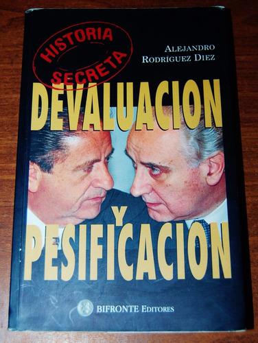 devaluación y pesificación - alejandro rodríguez diez