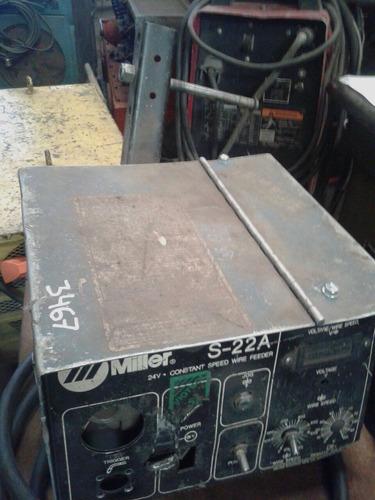 devanador de alambre p/soldadora mig marca miller s22a