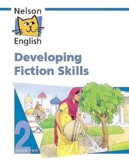 developing fiction skills - book two nelson english rincon 9