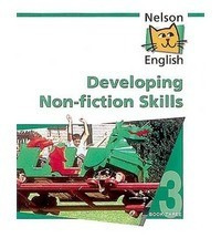 developing non-fiction skills - book three nelson english